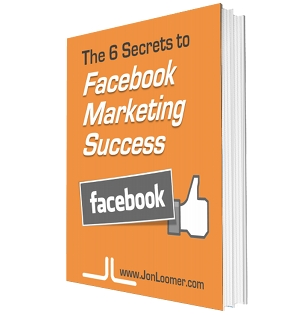 6 Secrets to Facebook Marketing Success Jon Loomer