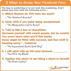 5 Ways to Annoy Your Facebook Fans