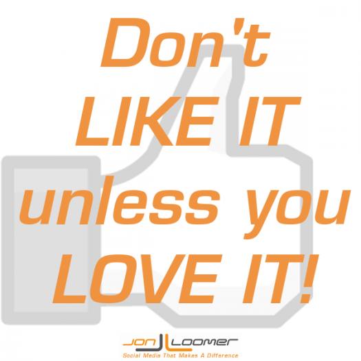 Fan Page Friday: Don't LIKE It Unless You LOVE It