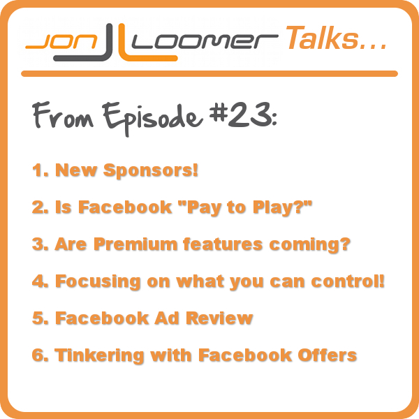 Jon Loomer Talks Podcast 23