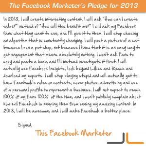 Facebook Marketer's Pledge for 2013