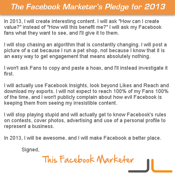 facebook marketers pledge 20131 The Facebook Marketers Pledge for 2013