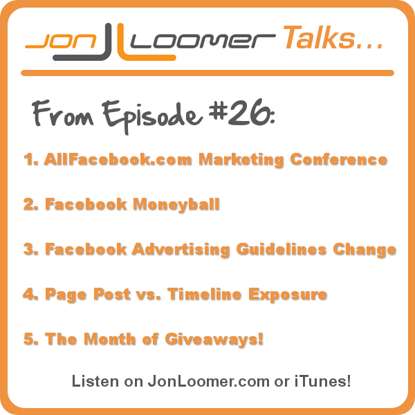 JonLoomer Talks Podcast 26