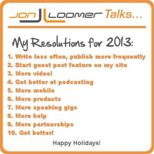 Jon Loomer Podcast Episode 28 Resolutions