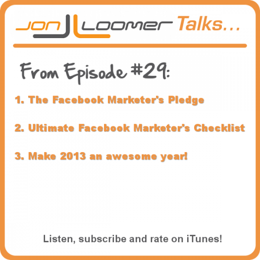 Be an Awesome Facebook Marketer in 2013 [Podcast]