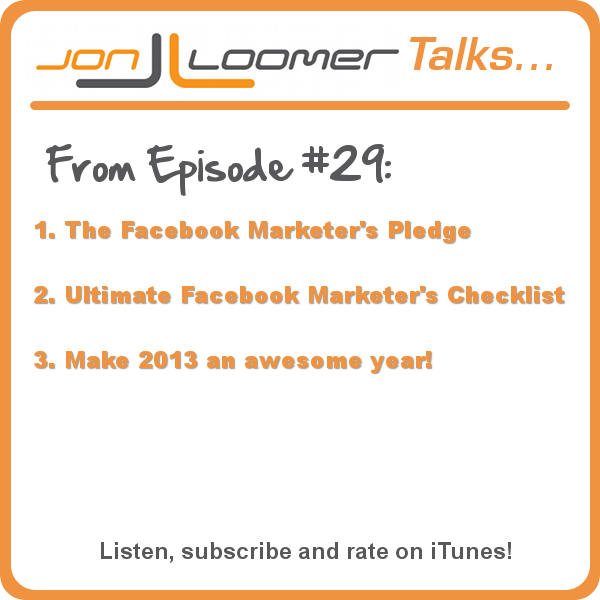 podcast 29 Be an Awesome Facebook Marketer in 2013 [Podcast]