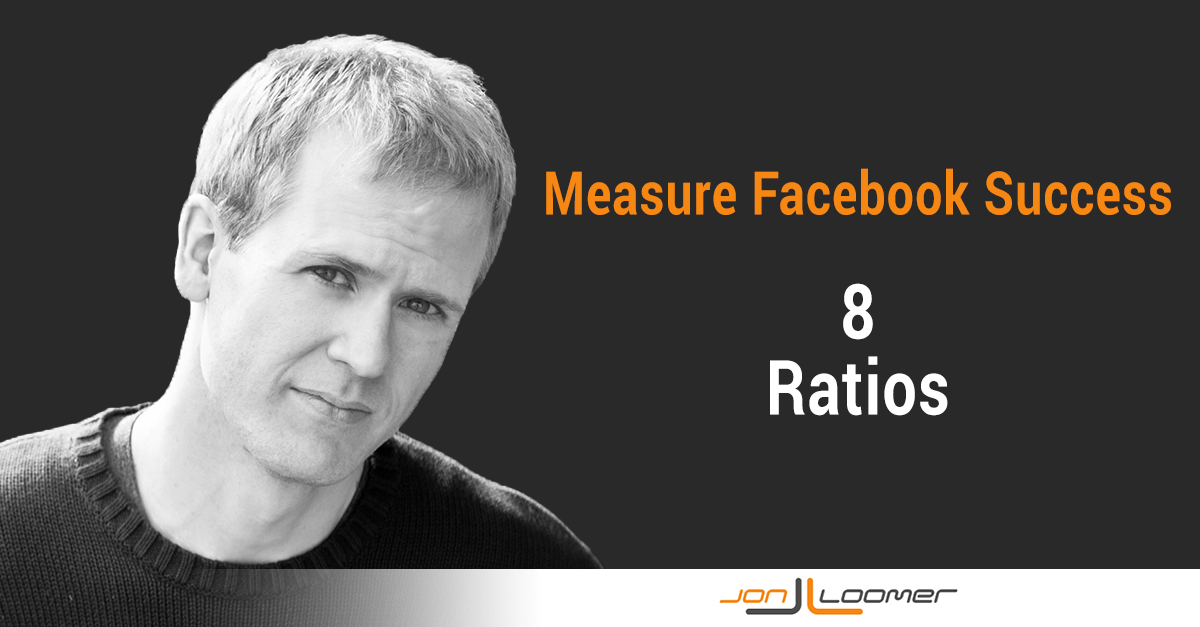 Measure Facebook Success 8 Ratios