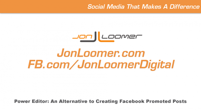 Power Editor: An Alternative to Facebook Promoted Posts [Tutorial]