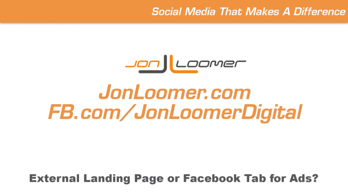 Facebook Ads Lead to External Landing Page or Facebook Tabs?