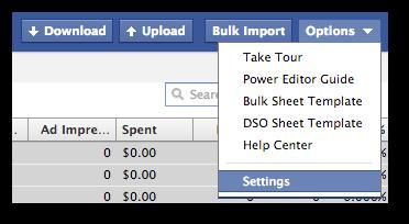 Facebook Power Editor Edit Settings