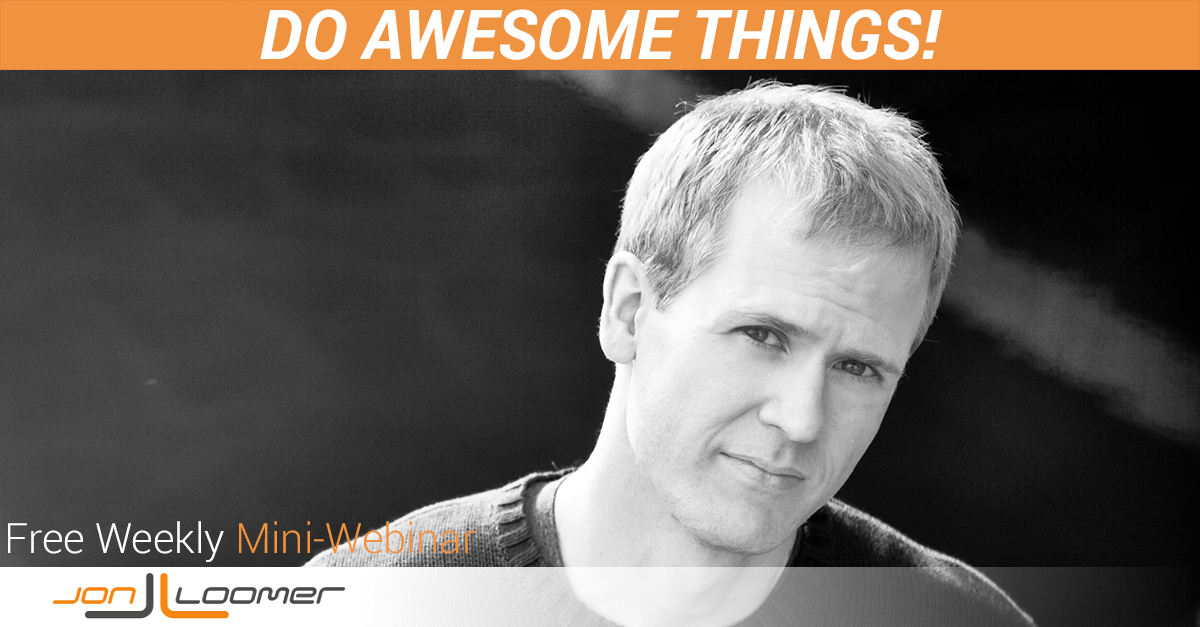Do Awesome Things Free Weekly Mini-Webinar