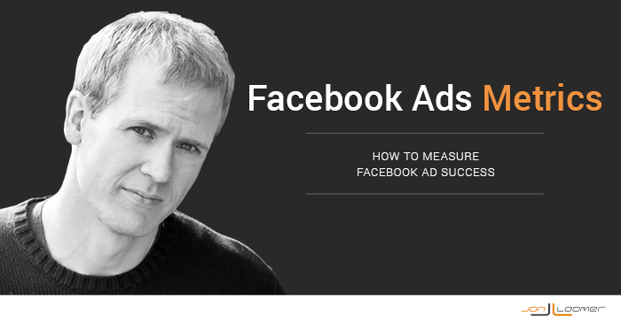 How to Measure Facebook Ads Success