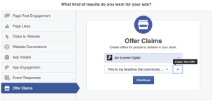 Facebook Self-Serve Ad Tool Objectives Offer Claims Create New