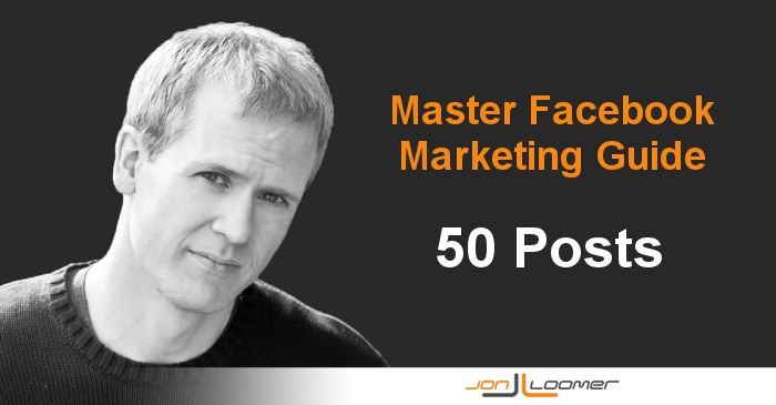 facebook marketing guide 50 posts The 50 Most Valuable Facebook Marketing Lessons and Tutorials of 2013