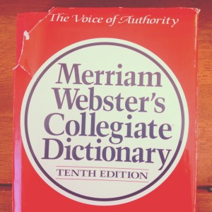 Miriam Webster's Dictionary