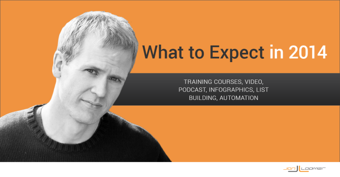 What to Expect in 2014 Jon Loomer