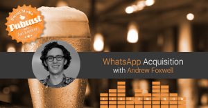 Andrew Foxwell on the Social Media Pubcast