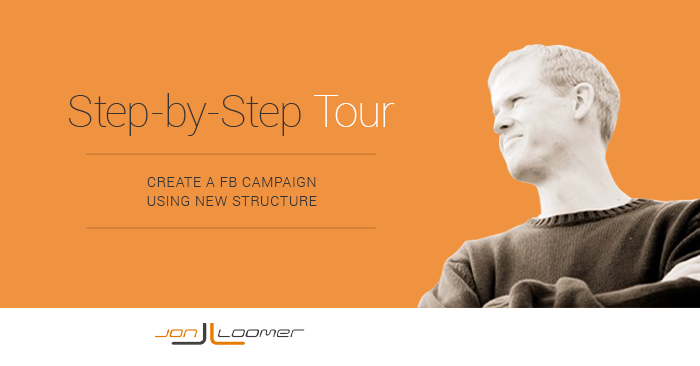 Facebook Campaign Structure Tour