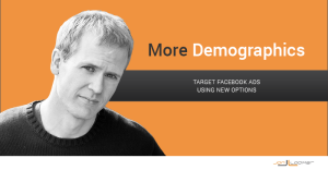 Facebook Core Audiences More Demographics Targeting