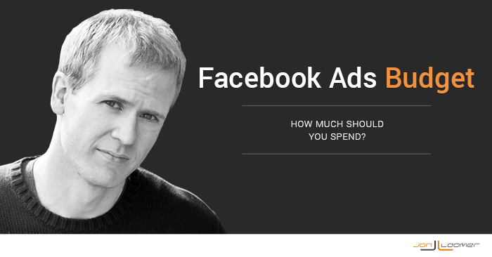 facebook ads budget How Much Should You Budget for Facebook Ads?