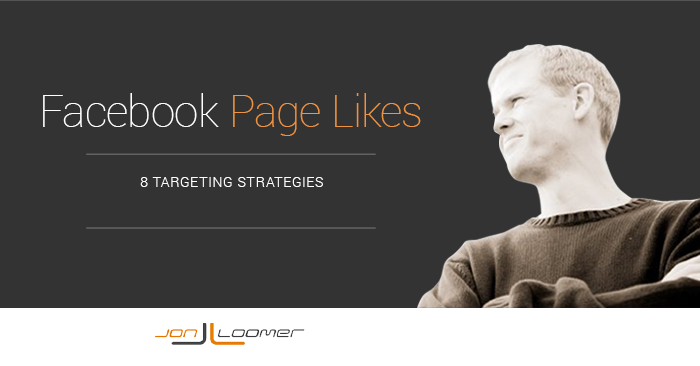 Facebook Page Likes Targeting Strategies