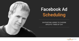 Facebook Ad Scheduling Dayparting