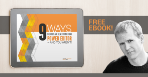 9 Ways Facebook Power Editor Ebook