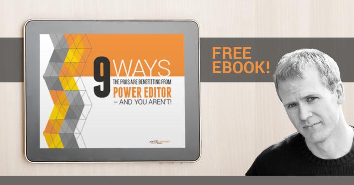 9 Ways Facebook Power Editor Ebook
