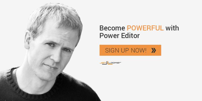 Power Editor Training Course