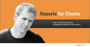 Facebook Ad Reports for Clients