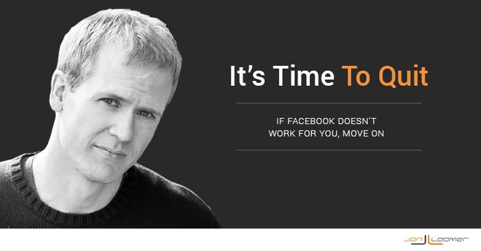 Quit Facebook Marketing