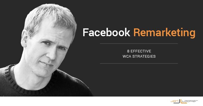Facebook Remarketing Website Custom Audience Strategies