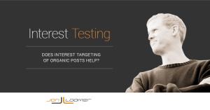 Facebook Interest Targeting Organic Post Test