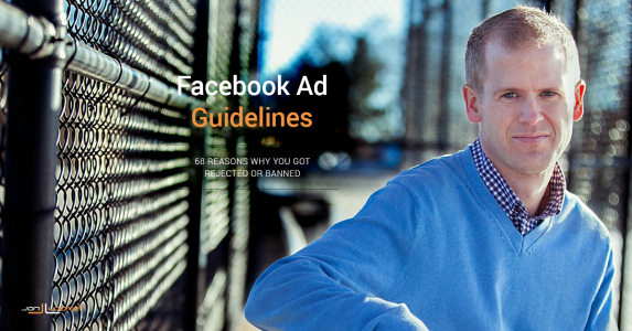 68 Reasons Why Your Facebook Ad Got Rejected or Account Got Banned