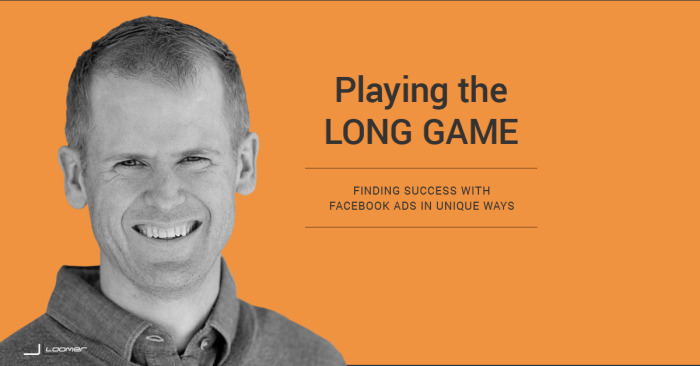 Facebook Ads Success Long Game