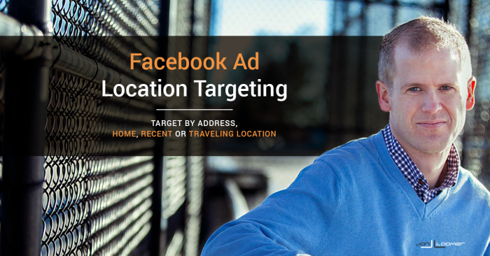 Facebook Brings More Advertising Control to Location Targeting