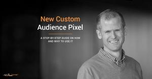 New Facebook Website Custom Audience Pixel