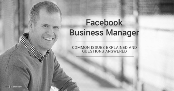 Facebook Business Manager: Common Issues Explained