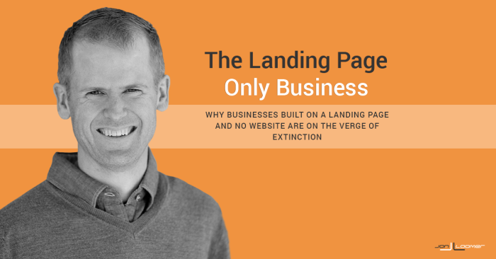 No, A Landing Page Is Not Enough