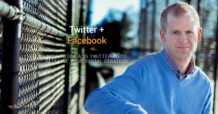 How to Use a $5 Twitter Ad to Redefine Your Facebook Strategy