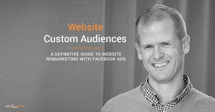Facebook Website Custom Audiences Guide