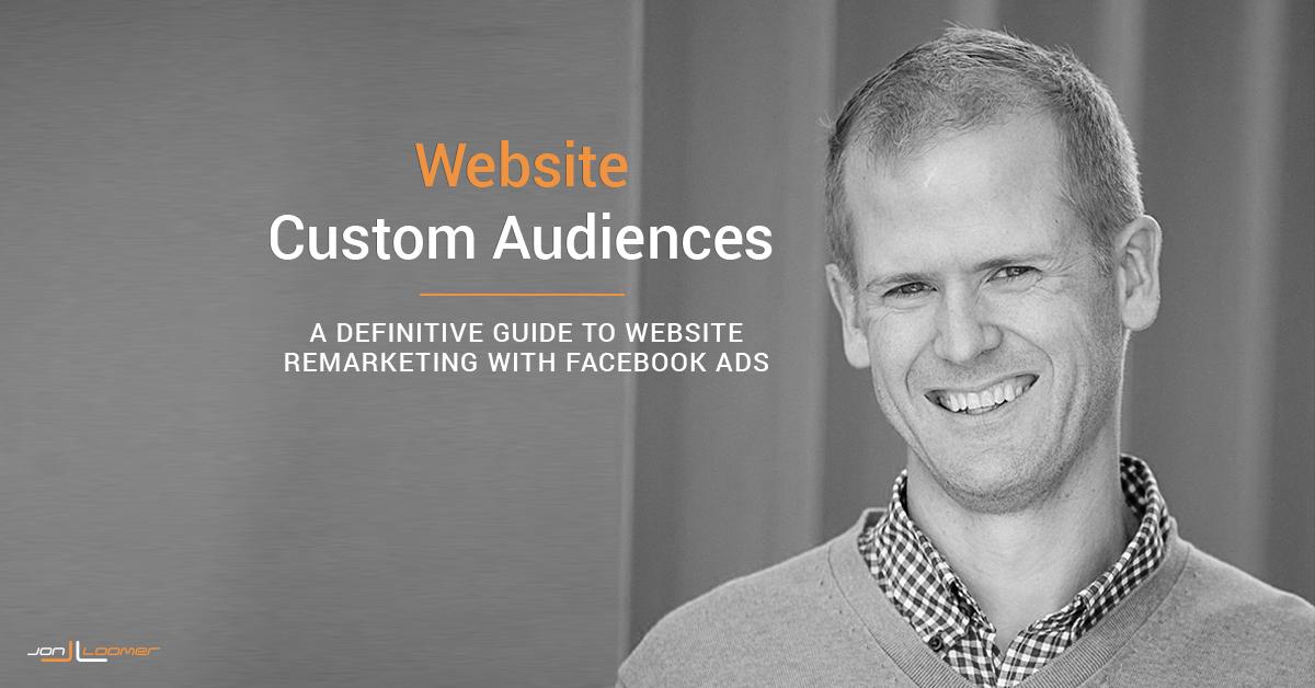 Facebook Website Custom Audiences Guide