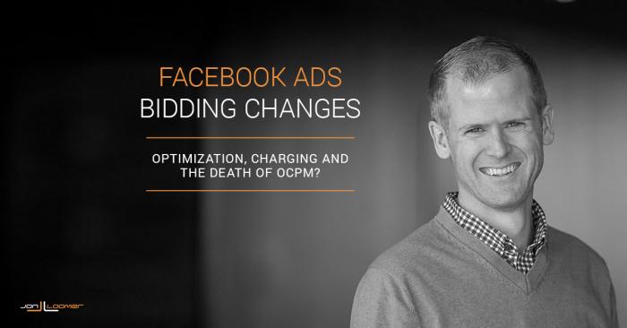 Facebook Ads Bidding Changes