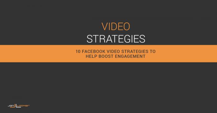 Facebook Video Strategies