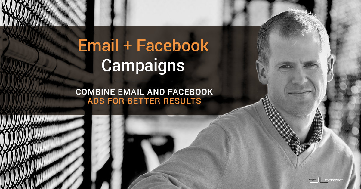 Combine Email and Facebook Campaigns