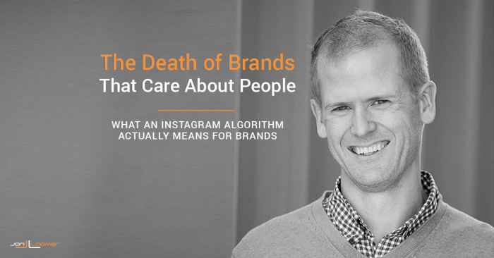 The Death of Brands that Care About People