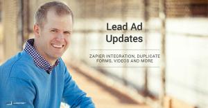 Facebook Lead Ads Updates