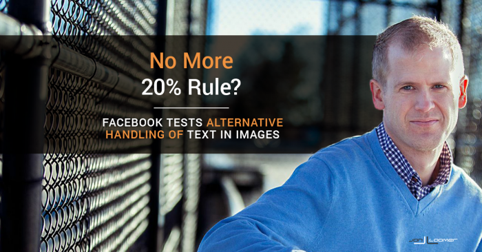 Facebook 20-Percent Text Rule: Is It Changing?