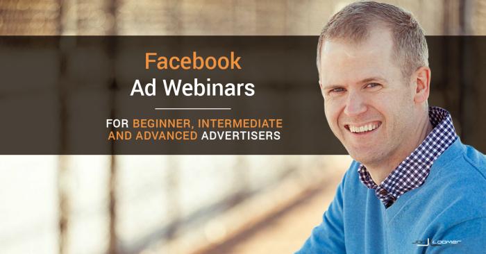 Webinars for Beginner, Intermediate and Advanced Facebook Advertisers