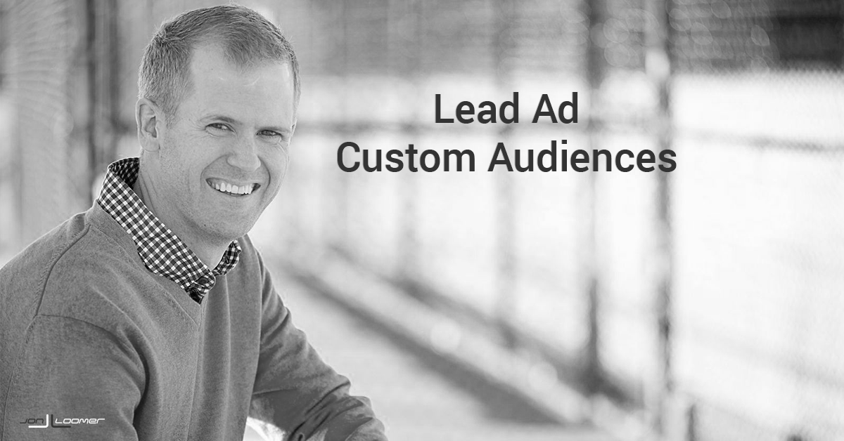Facebook Lead Ad Custom Audiences